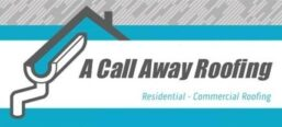 A Call Away Roofing. Sanford N.C.